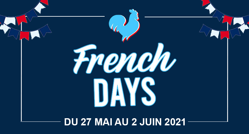 C'est parti pour les French days 2021 !